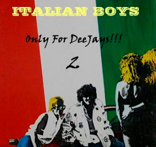 ITALIAN BOYS - Only For DeeJays 2!!!