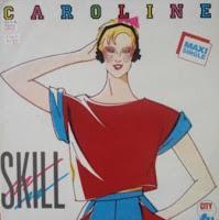 SKILL - Caroline (1986)