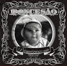 DONCESÃO - Primeiramente (Prod.DJ Caique)