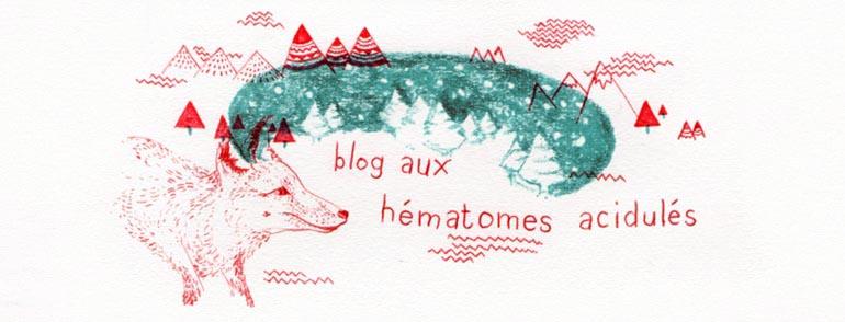 blog aux hématomes acidulés