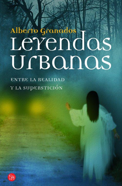 El Secreto del Acero: Leyendas Urbanas (Entre la Realidad y la ...