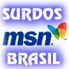 Surdos MSN Brasil