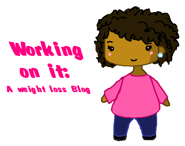 Working on It: Weight Loss