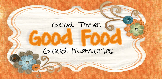 Good Times, Good Food, Good Memories