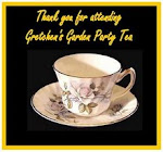 From Gretchen, for attending THE best garden tea EVER