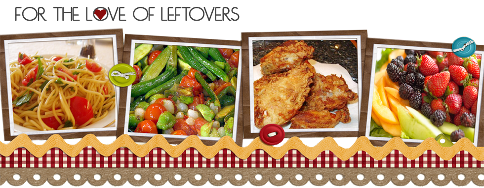 For the Love of Leftovers