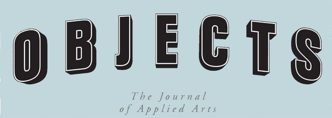 OBJECTS - The Journal of Applied Arts