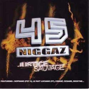 45 Niggaz Justice Sauvage