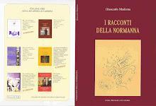 I racconti della Normanna di Giancarlo Maderna .. un grade e valido lavoro, non può mancare ...