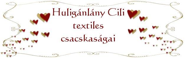 Huligánlány Cili textiles csacskaságai