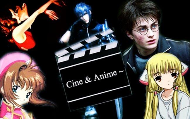 Cine & Anime~