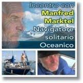 Incontro al VCN con il grande navigatore solitario Manfred Marktel