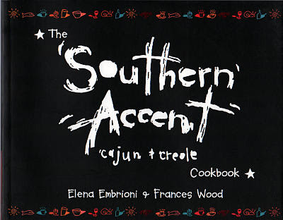 The Southern Accent Cajun & Creole Cookbook
