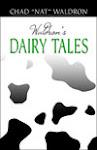 Got Dairy Tales?