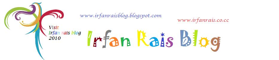 Irfan Rais Blog
