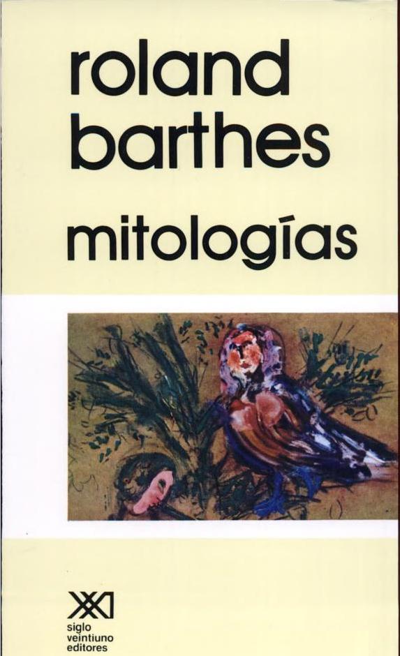 Qué es un Mito, según Roland Barthes