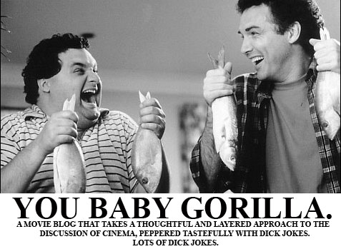 You Baby Gorilla.
