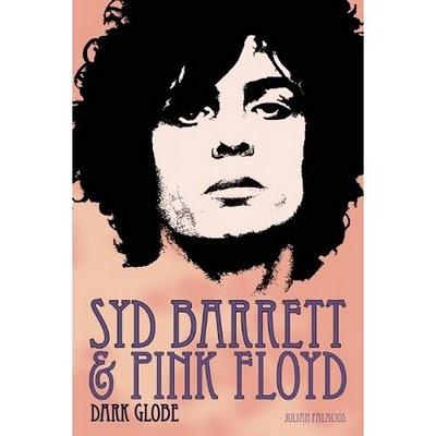 Julian Palacios Syd Barrett Dark Globe