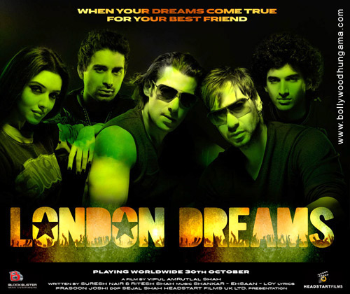 London Dreams ( 2009 - Indian )