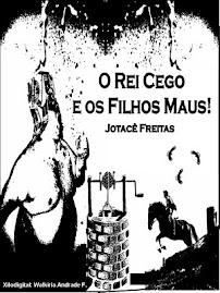 O REI CEGO E OS FILHOs MAUS