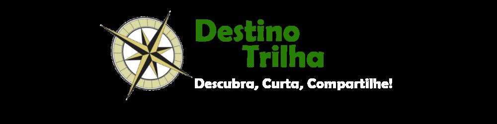 Destino Trilha - Destinos, Trilhas e Tracklogs