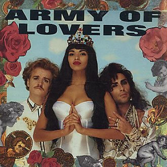 Army Of Lovers - Army Of Lovers