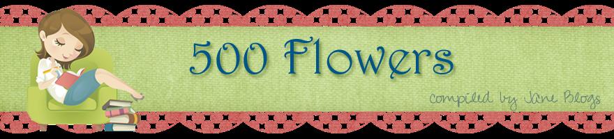500 Flowers