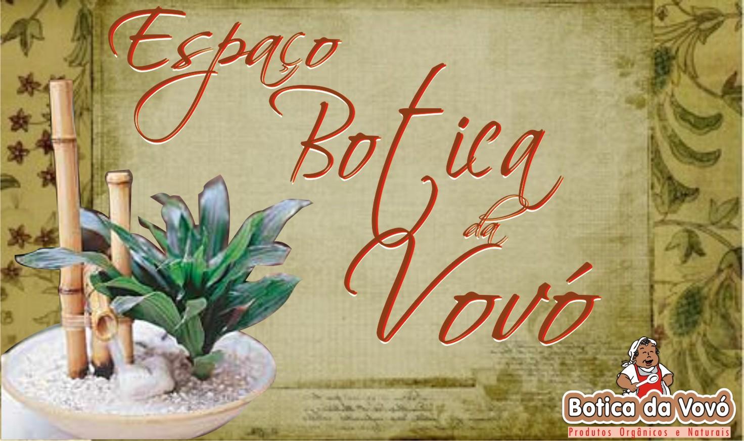 BOTICA DA VOVÓ Kit's