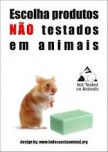 Pelo fim do holocausto animal- Não use produtos testados em animais