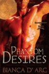 Phanton Desires (Bianca D´ Arc Libro 3)