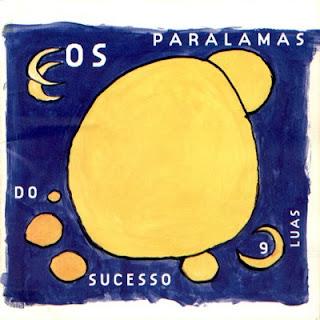Os Paralamas do Sucesso - Nove Luas