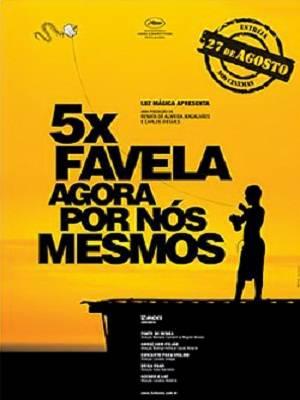 Download 5x Favela Agora Por Nós Mesmos Nacional Avi e Rmvb