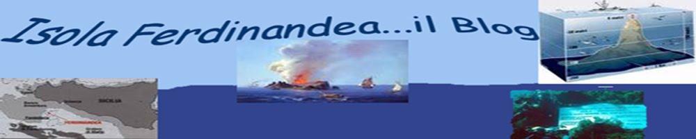 Isola Ferdinandea...il Blog