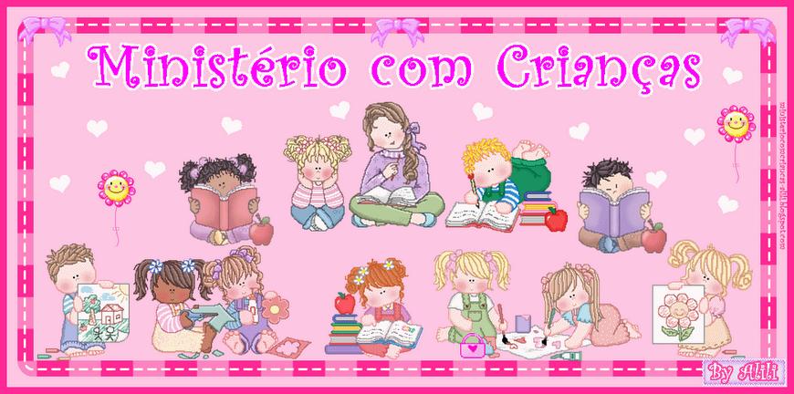 ♥ Ministério com Crianças ♥