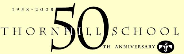 THORNHILL SCHOOL 50TH ANNIVERSARY
