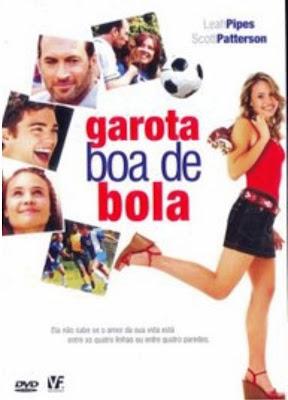 filmes Download   Garota Boa de Bola   AVI Dual Áudio + RMVB Dublado
