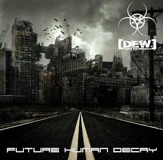 [DEW] Digital Evil Whispers - Future Human Decay (EP) (2009)