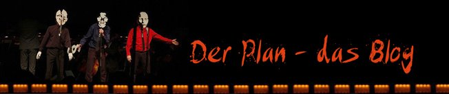 der plan - das blog