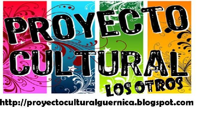"""Proyecto Cultural """"Los Otros"""""""