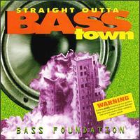 bass foundation - straight outta bass town [1993]_TTOB Bass+foundation+-+straight+outta+bass+town+%5B1993%5D