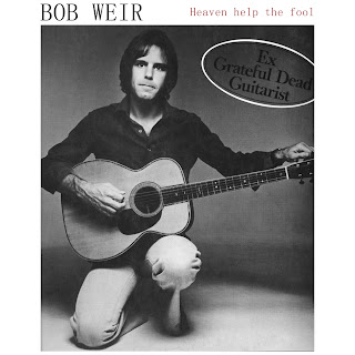 Bob Weir - Heaven Help the Fool (repost)