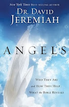 """Angels"" by Dr. David Jeremiah"