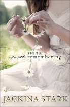 """Things Worth Remembering"" by Jackina Stark"