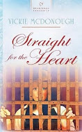"""Straight for the Heart"" by Vickie McDonough"