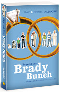 """Beyond the Brady Bunch"" by Ray & Debbie Alsdorf"