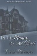 """In the Manor of the Ghost"" by Tina Pinson"