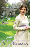 """The Girl in the Gatehouse"" by Julie Klassen"