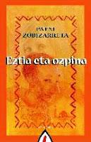 Eztia eta ozpina, Patxi Zubizarreta