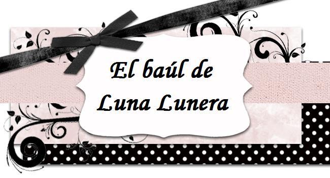 El baúl de Luna Lunera