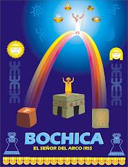 BOCHICA  EL  SABIO Y MAESTRO